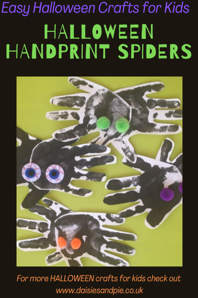 "black handprint spiders with goggly eyes. Text overlay ""easy halloween craft for kids - Halloween handprint spiders - for more Halloween crafts for kids check out www.daisiesandpie.co.uk"""
