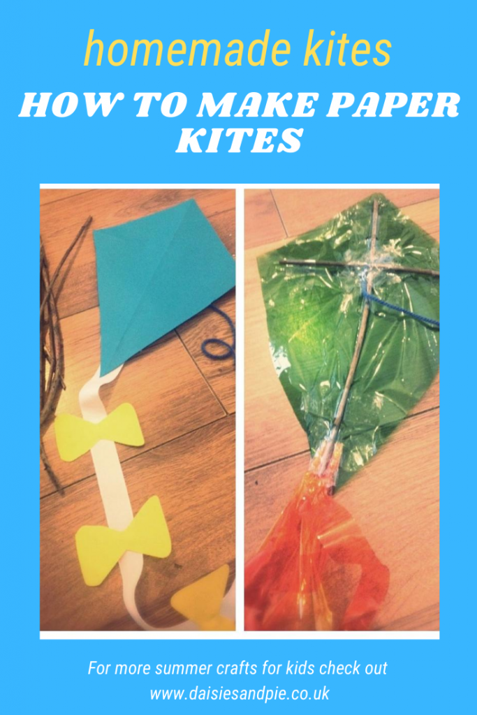 "how to make a paper kite - paper kites made with sticks, paper and strings. Text overlay ""homemade kites - how to make paper kites"""