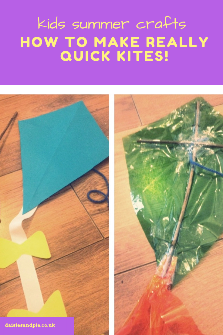 "homemade kites - Text overlay ""kids summer crafts - how to make really quick kites"""