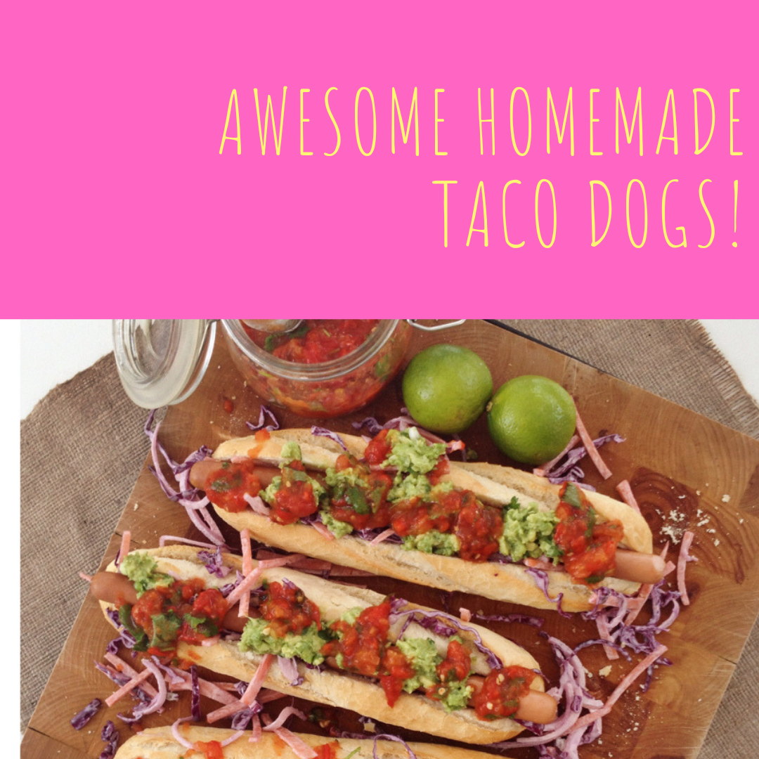 homemade taco dogs - crusty rolls stuffed with hot dog sausages and topped with coleslaw, Mexican salsa and guacamole. Text overlay saying