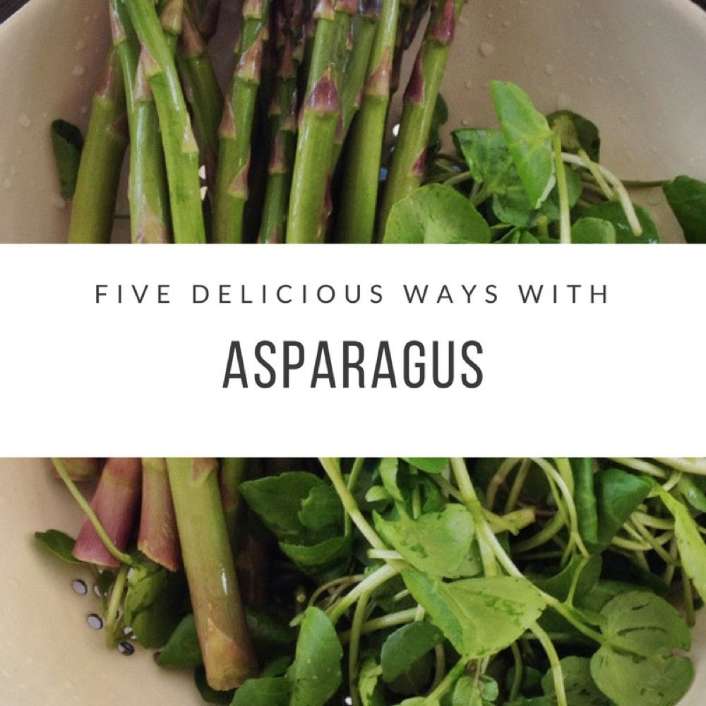 Five delicious ways with asparagus