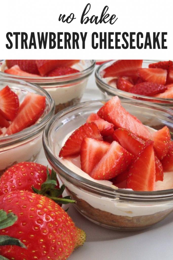 "homemade mini strawberry cheesecakes topped with fresh strawberries. Text ""no bake strawberry cheesecake recipe"""