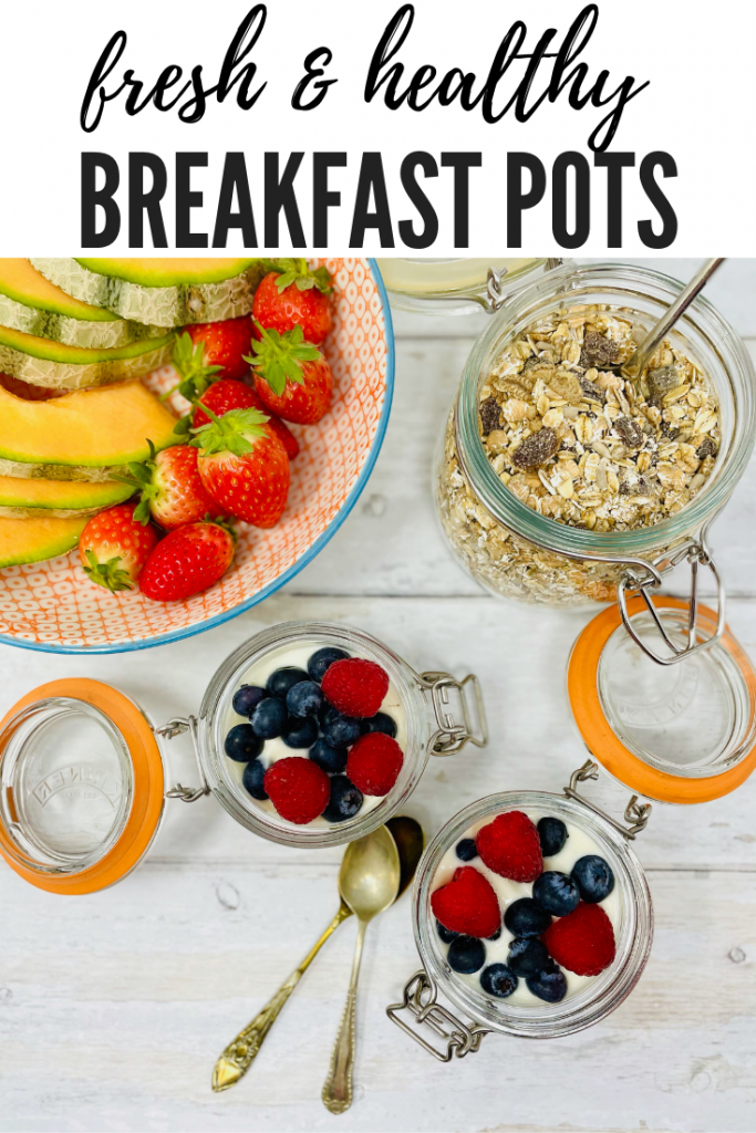 """breakfast pots with cereal and yogurt with fruit served in little kilner jars. Text overlay reads """"fresh an healthy breakfast pots"""""""