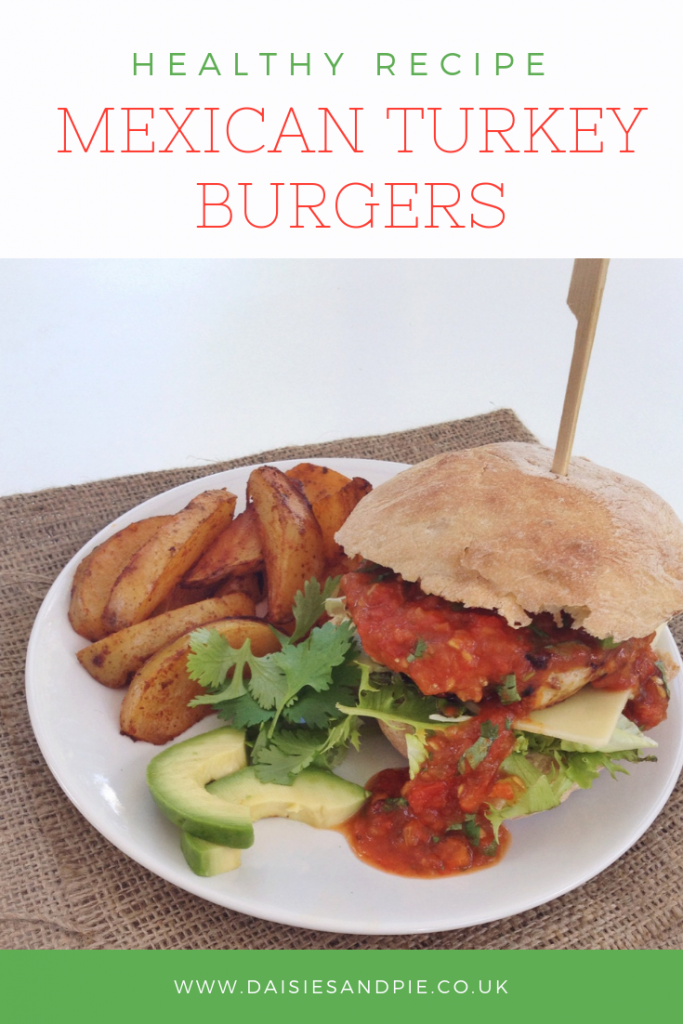 "homemade turkey burger with avocado, salad, salsa and oven baked wedges. Text overlay saying ""healthy recipes - mexican turkey burgers"""
