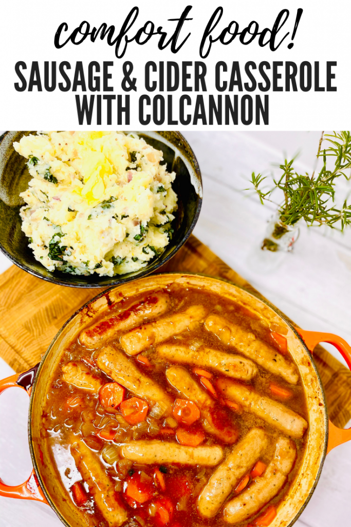 "sausage and cider casserole in a cast iron skillet pan served alongside a big bowl of homemade colcannon with cabbage and onions and lots of butter melting into it. Text overlay ""comfort food - sausage and cider casserole with colcannon"""