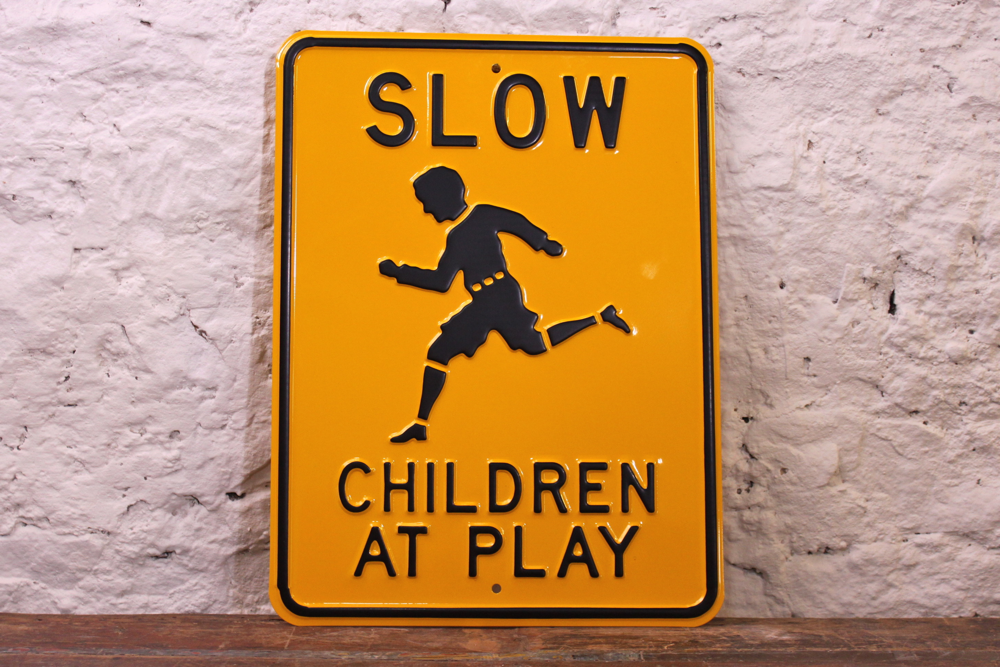 Slow Children at Play retro metal sign from Pedlars - home office accessory idea