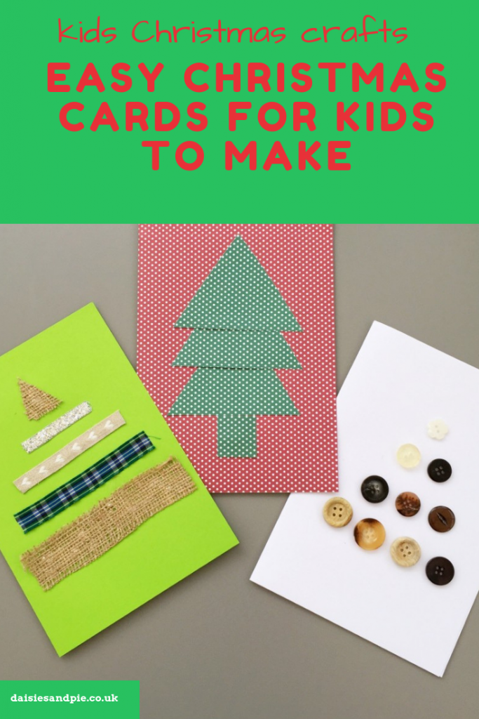 "three homemade Christmas cards all in shape of Christmas trees - one made with ribbon, one with dotted paper and one with vintage buttons. Text overlay saying ""kids christmas crafts - easy christmas cards for kids to make"""