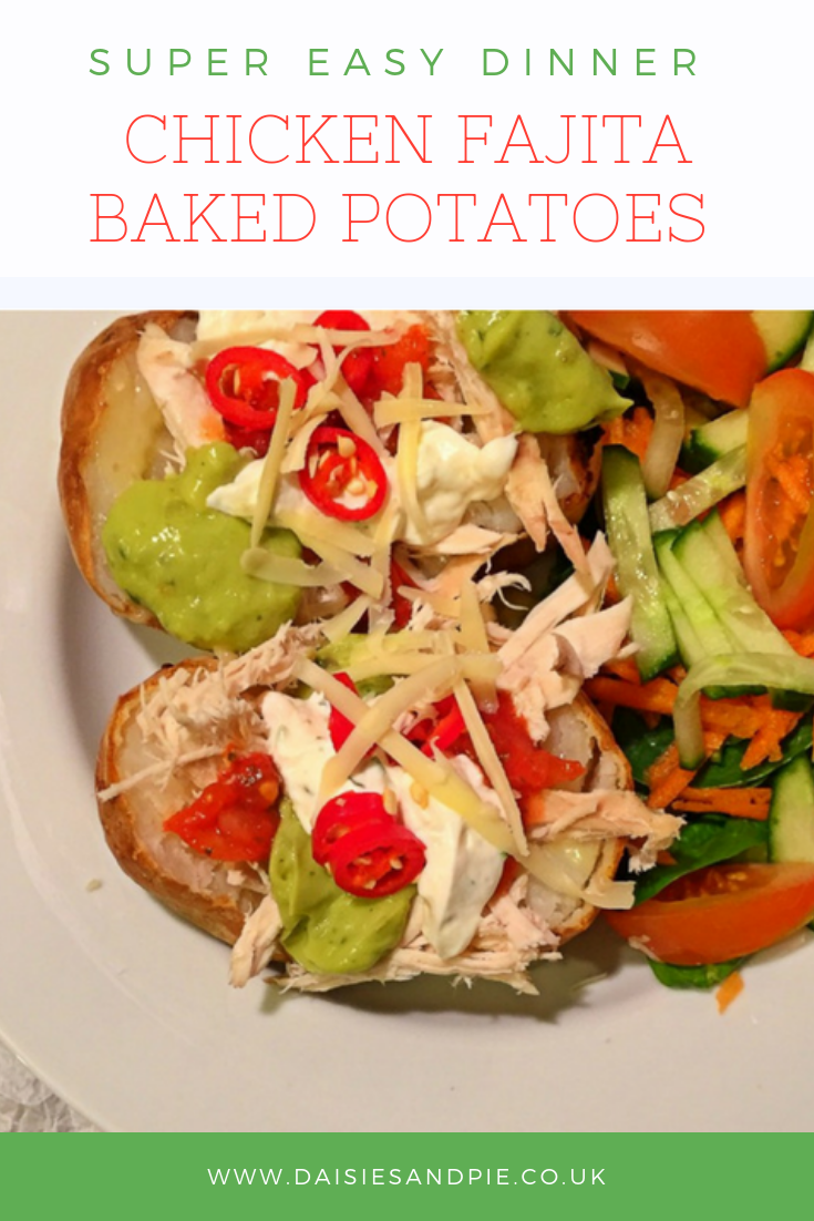 """baked potatoes stuffed with chicken fajita filling. Text overlay saying """"super easy dinner - chicken fajita baked potatoes"""""""