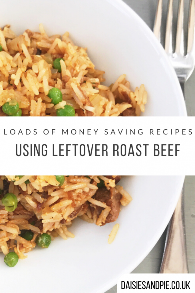 """homemade beef fried rice made using leftover roast beef, rice and peas, served in a white bowl. Text """"loads of money saving recipes using leftover roast beef"""""""