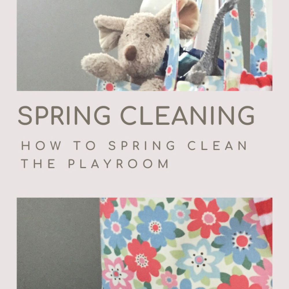 "cath kidston floral tote bag filled with teddy bears and toys. Text "" spring cleaning - how to spring clean the playroom"""
