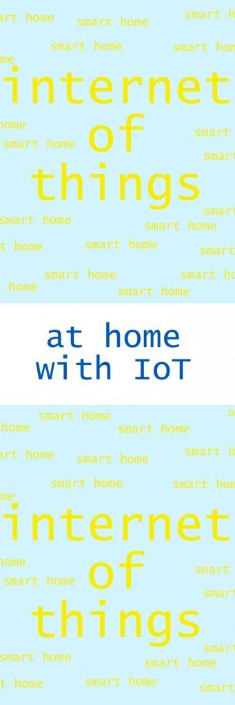 internet of things at home, iot at home, smart homes, home style from daisies and pie
