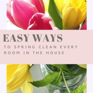 """jam jar filled with pink tulips and yellow spring daffodils along with fresh mint. Text overlay saying """"easy ways to spring clean every room in the house"""""""