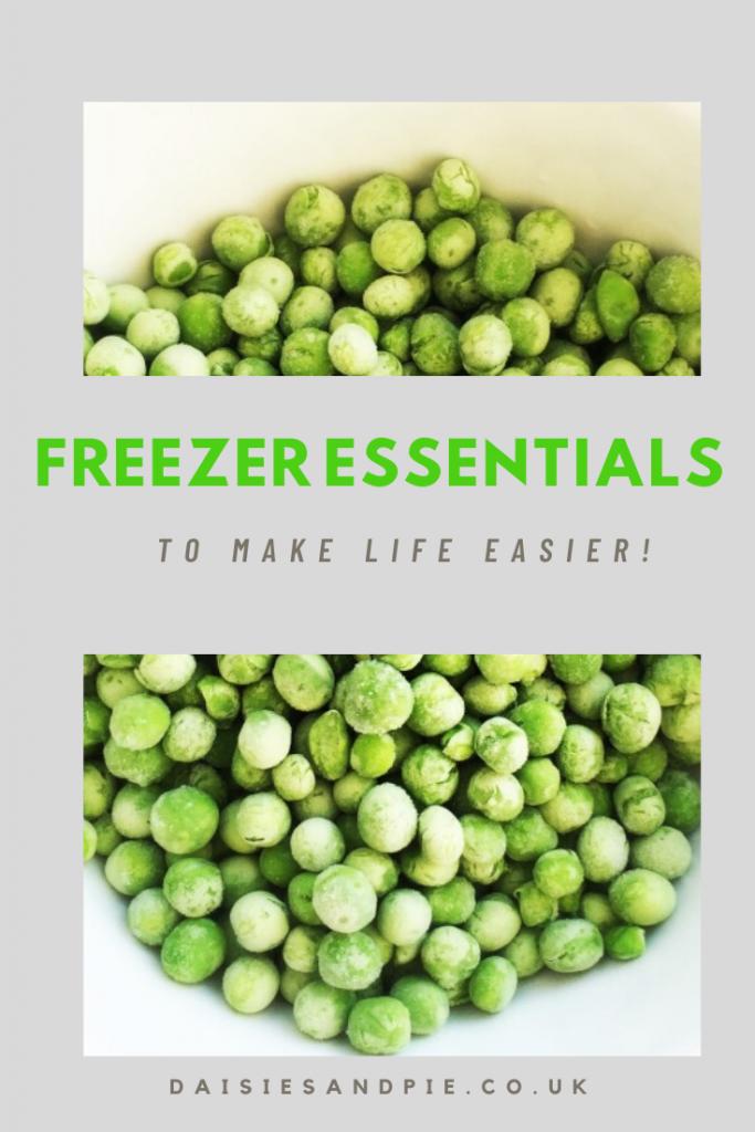 "bowl of frozen peas. Text ""freezer essentials to make life easier - daisiesandpie.co.uk"""