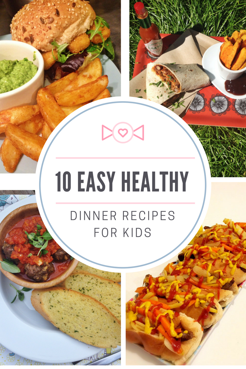 10 Easy Healthy Dinner Recipes For Kids