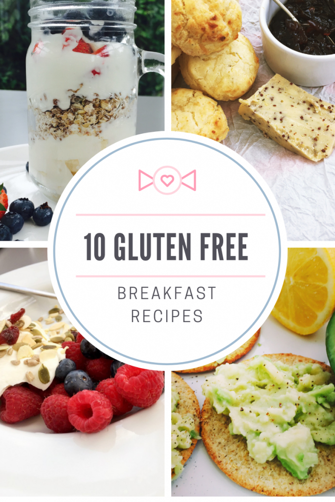 "gluten free cereal sundae, gluten free scones, gluten free berries and yogurt, gluten free oatcakes. Text overlay saying ""10 gluten free breakfast recipes"""