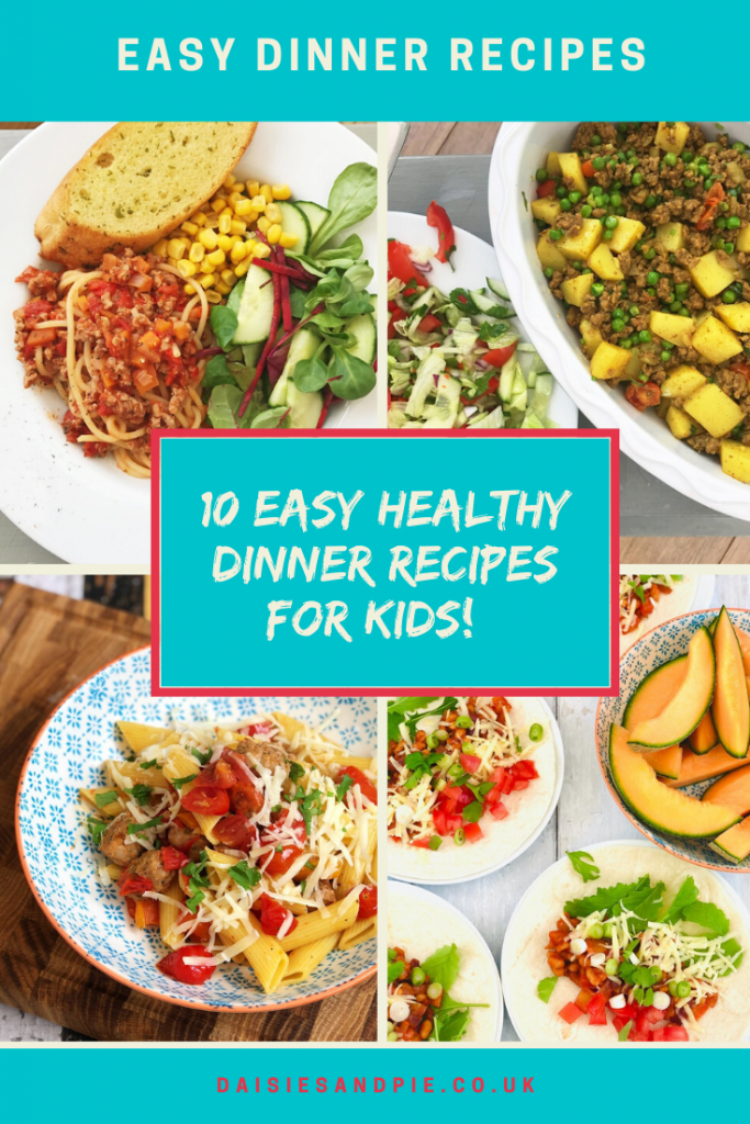 """images of healthy family dinners - turkey bolognese with salad, lamb and potato curry, sausage pasta and baked bean fajitas. Text """"easy dinner recipes - 10  easy healthy dinner recipes for kids"""""""