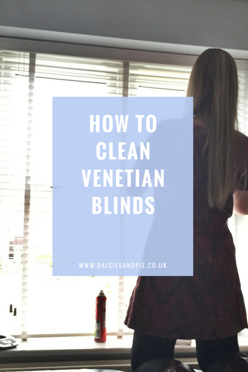 How To Clean Venetian Blinds Daisies Amp Pie