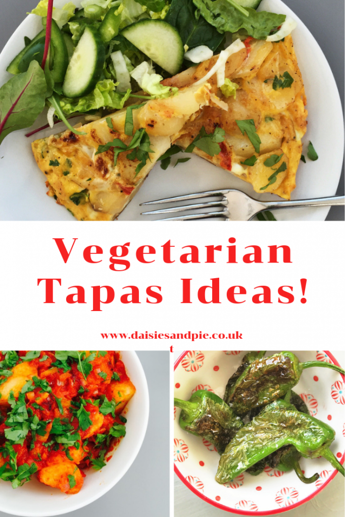 "spanish omelette, patatas bravas, blistered padron peppers. Text ""vegetarian tapas ideas - www.daisiesandpie.co.uk"""