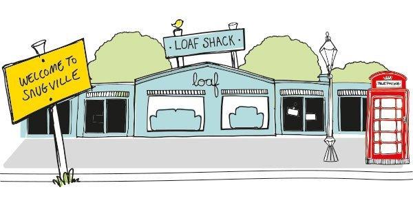 Loaf Shack – welcome to snugville