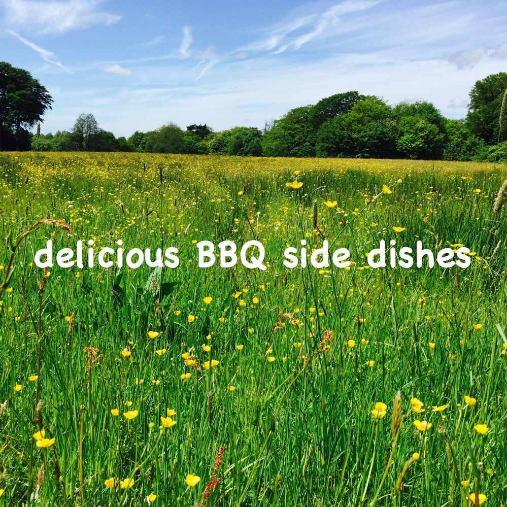 delicious BBQ side dishes, BBQ salads, BBQ vegetable side dishes, salads for BBQ, easy family food from daisies and pie