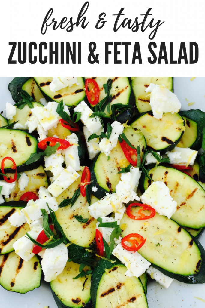"grilled zucchini salad with feta cheese, red chillies and lemon zest, scattered with chopped mint and a drizzle of olive oil. Text overlay ""fresh and tasty zucchini and feta salad"""