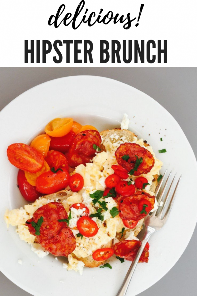 """sourdough toast with scrambled eggs, chorizo, baby plum tomatoes and chillis. Text overlay reads """" delicious hipster brunch"""""""