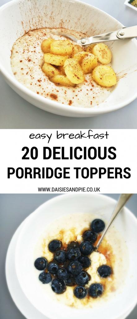 Easy breakfast ideas, 20 porridge toppers, healthy quick breakfast recipes