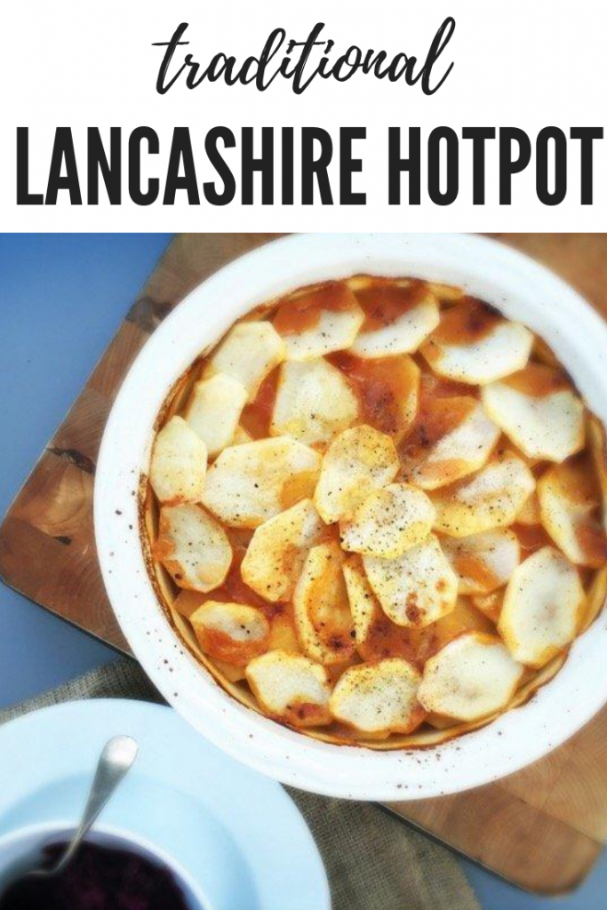 """Lancashire hotpot in a white oven dish being spooned into bowls with pickled red cabbage. Text overlay """"traditional - lancashire hotpot"""""""
