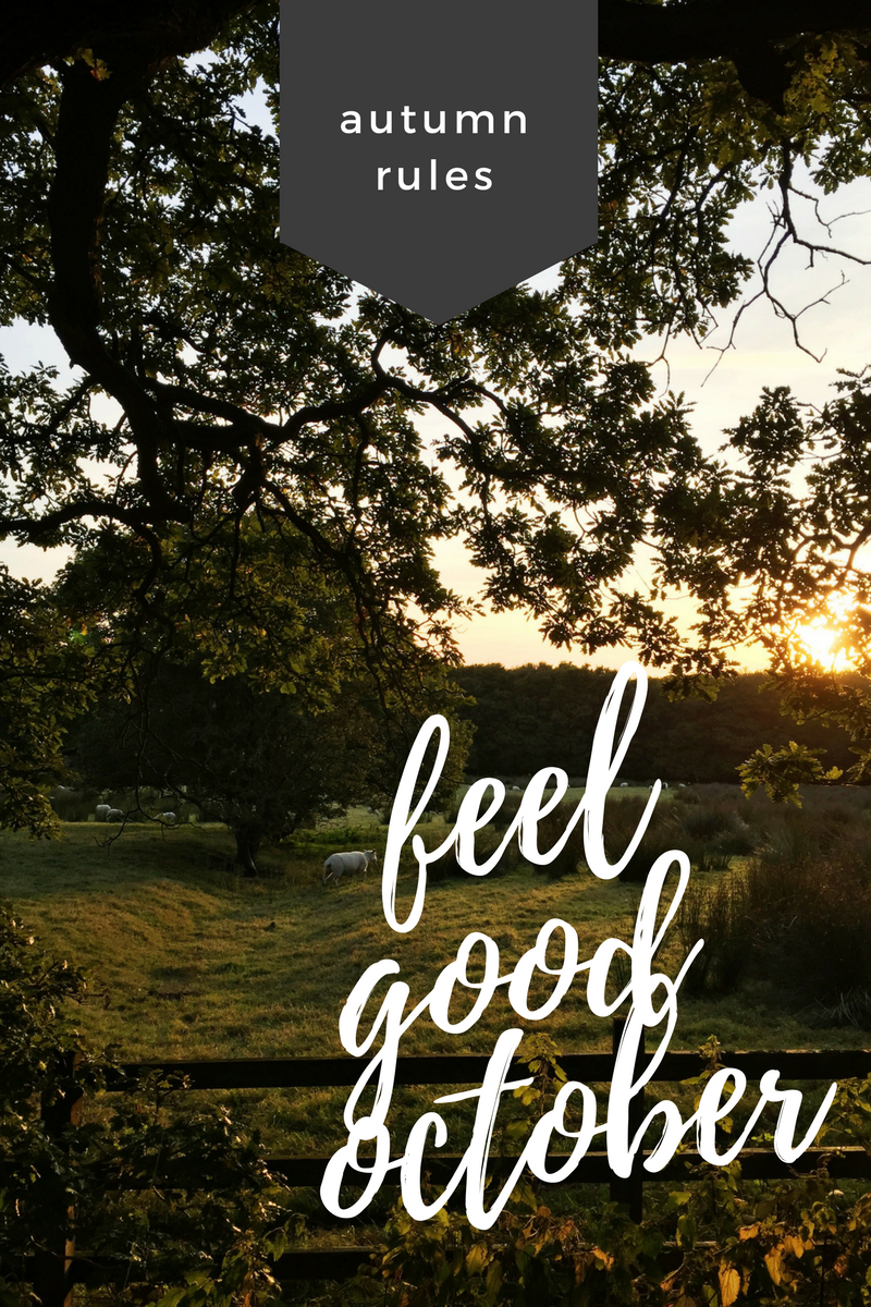 How to have a feel good October, self care ideas for autumn, wellness inspiration