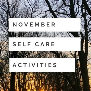 """beautiful wintery woodland trees with the sun setting behind them. Text """"November self care activities"""""""