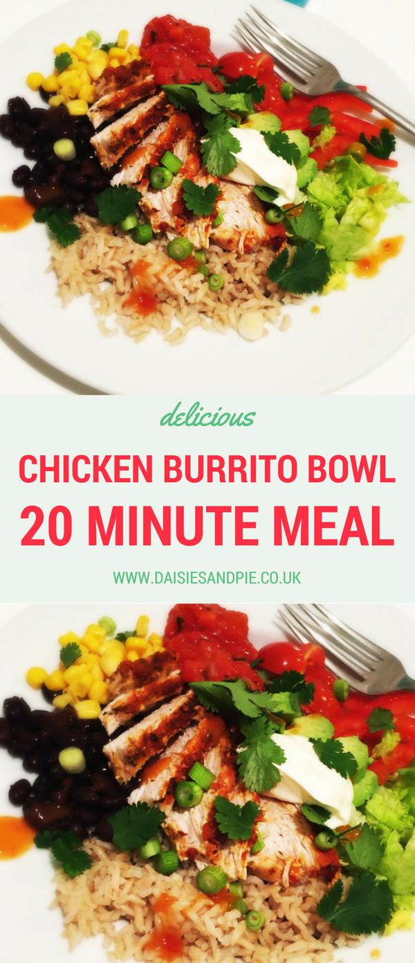 Chicken burrito bowl, 20 minute dinner recipe, quick chicken recipe