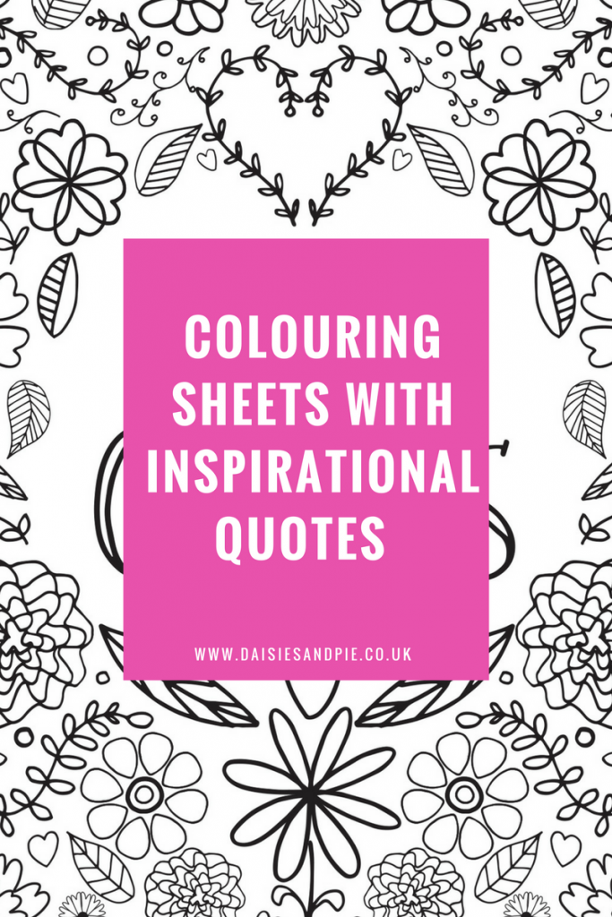 "adult colouring sheet with flowers and hearts design. Text overlay saying ""colouring sheets with inspirational quotes"""