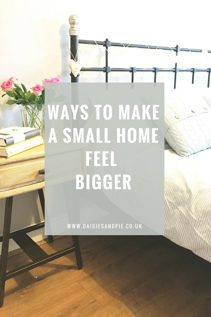Ways to make a small home feel bigger, interior design tips for small homes, home organisation for small homes
