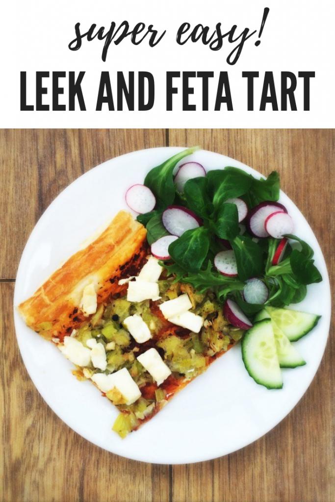 "slice of leek and feta tart served alongside a salad with cucumbers and radish. Text overlay ""super easy leek and feta tart"""