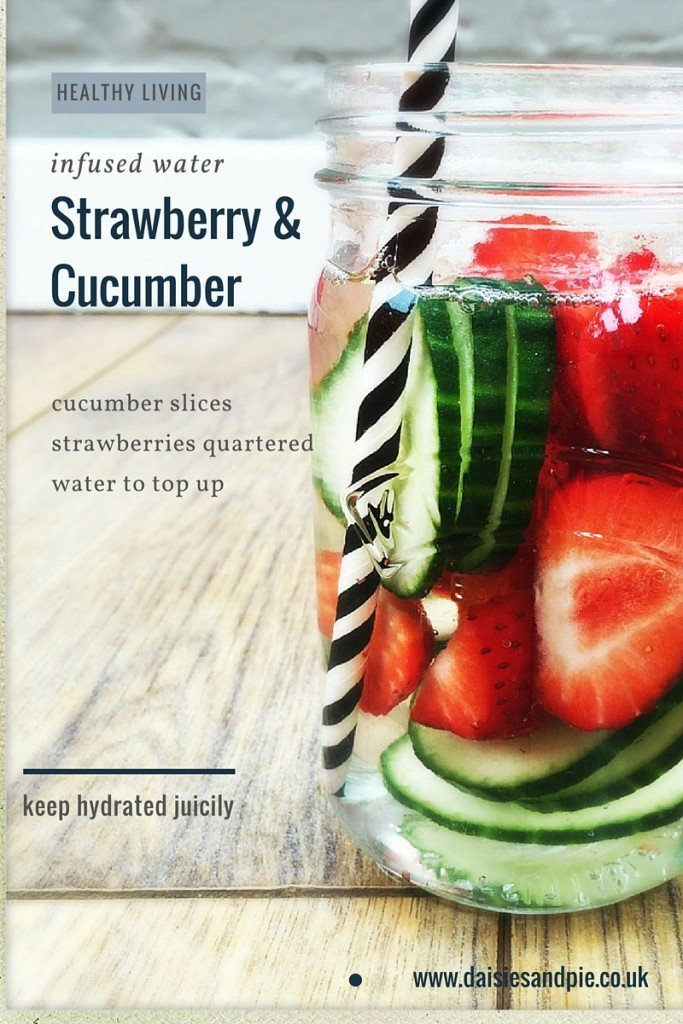 strawberry and cucumber infused water, fruity water infusions, healthy living