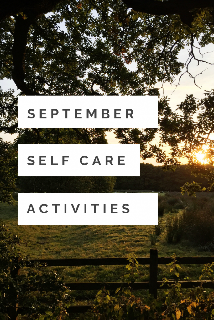 """lovely autumn evening countryside sunset scene - Text overlay saying """"September self care activities"""""""
