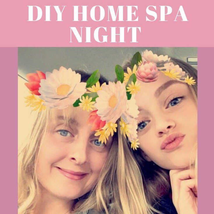 Mom and Daughter DIY Home Spa Night