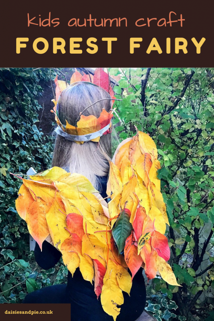 "Beautiful forest fairy costume made from fallen leaves with wings and a crown being worn by a girl sat in the woodland. Text overlay ""kids autumn craft  - forest fairy"""
