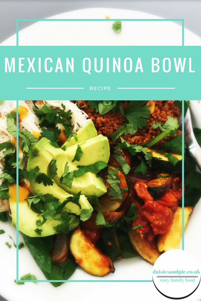 Mexican quinoa bowl recipe, quick and easy Mexican lunch bowl, easy family food from daisies and pie