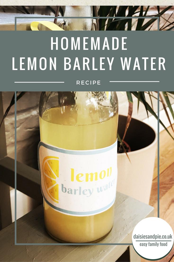 homemade lemon barley water, homemade lemon drinks, lemon health drinks, easy family food from daisies and pie