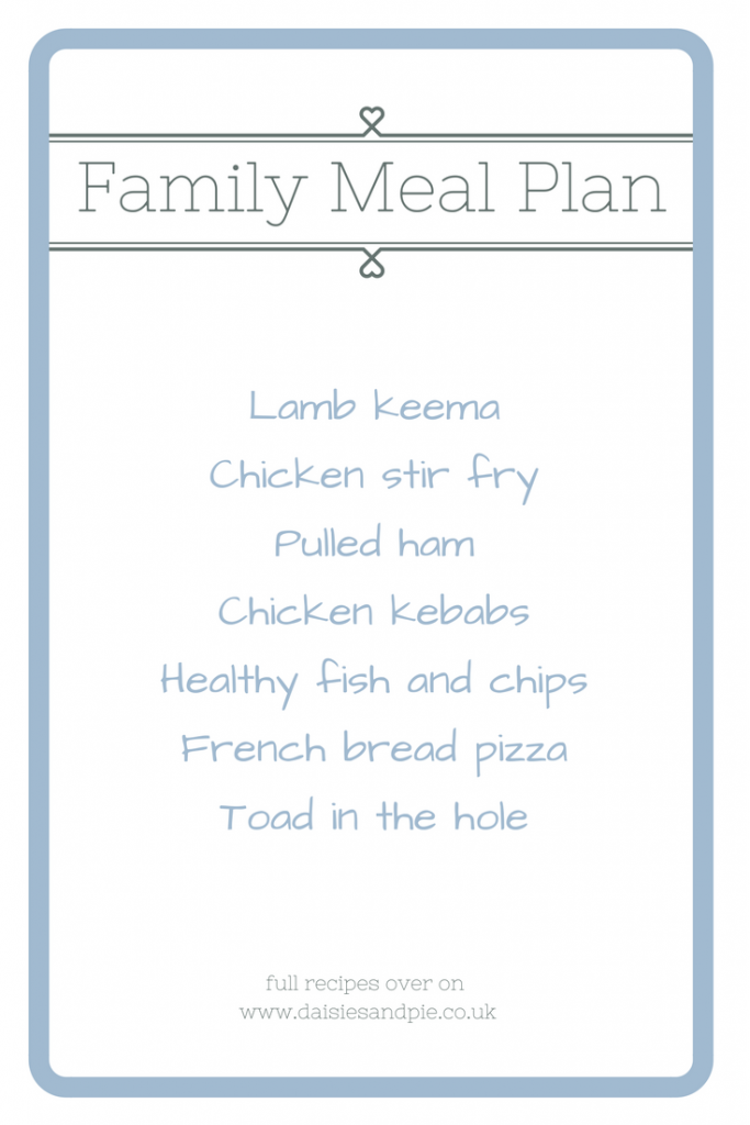 weekly family meal plan, meal planning ideas, easy family food from daisies and pie