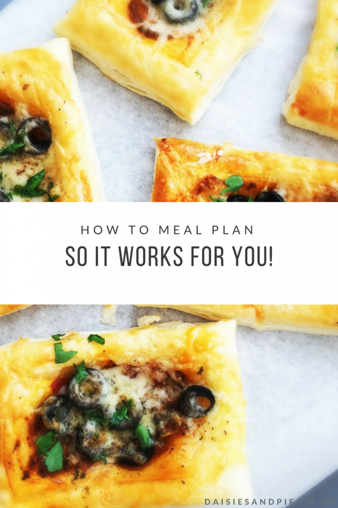 "puff pastry pizzas topped with olives, pesto and melted cheese. Text overlay ""how to meal plan so it works for you"""