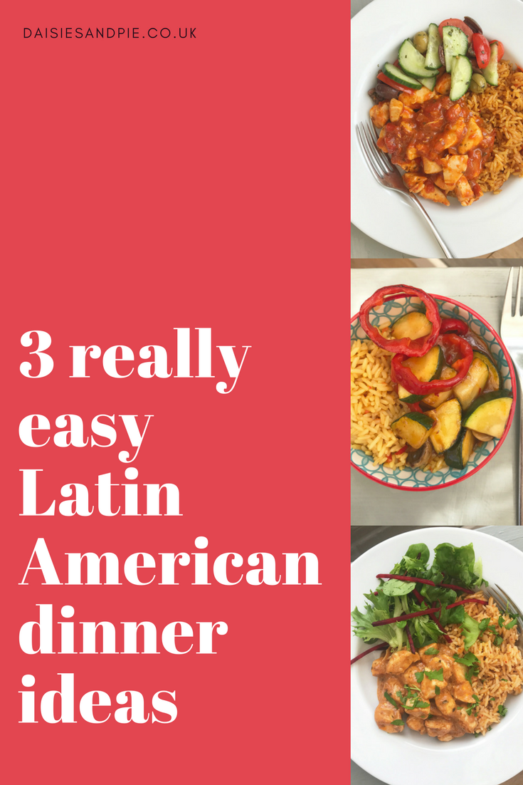3 really easy latin american dinner ideas, easy family food,