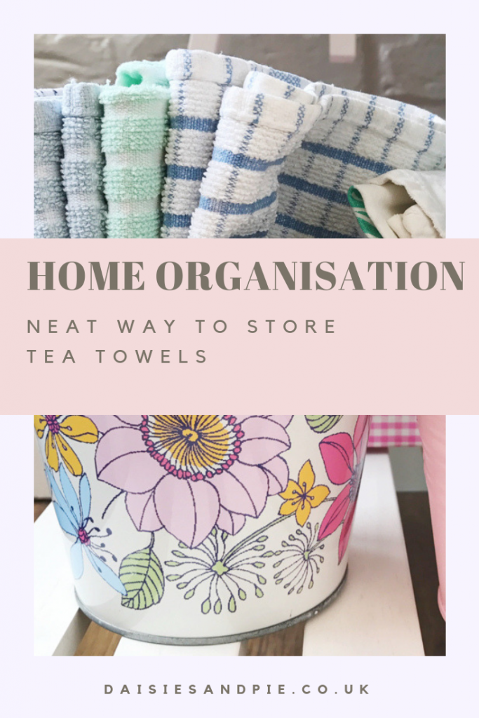 """pots of organised neatly folded tea towels. Text overlay """"home organisation neat way to store tea towels"""""""