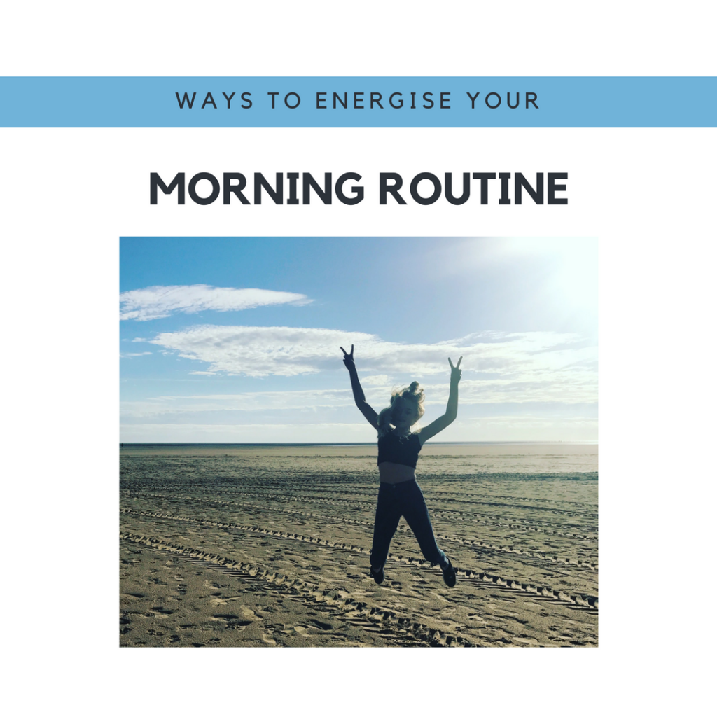 Boosting my mood with an energising morning routine