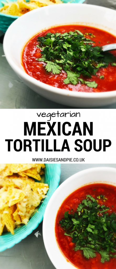 Easy and delicious Mexican tortilla soup, fresh and healthy soup recipes, easy family lunch ideas