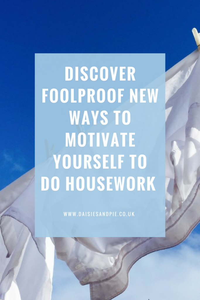 Discover foolproof new ways to motivate yourself to do the housework, homemaking  tips that really work