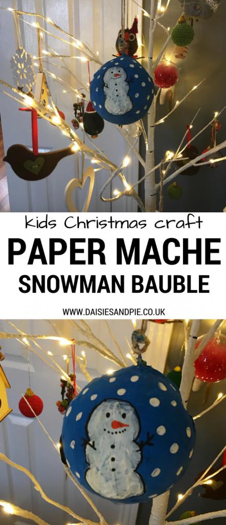 Super cute snowman paper mache Christmas baubles, kids Christmas craft ideas
