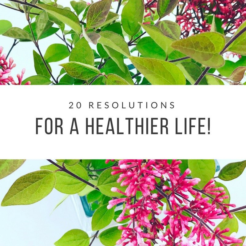 20 Resolutions for a Healthier Life