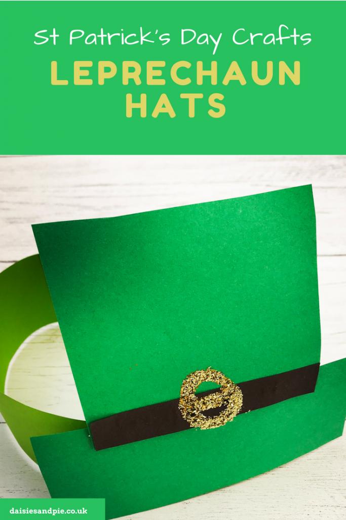 "homemade green paper leprechaun hat. Text overlay says ""St Patricks Day Crafts Leprechaun Hats"""